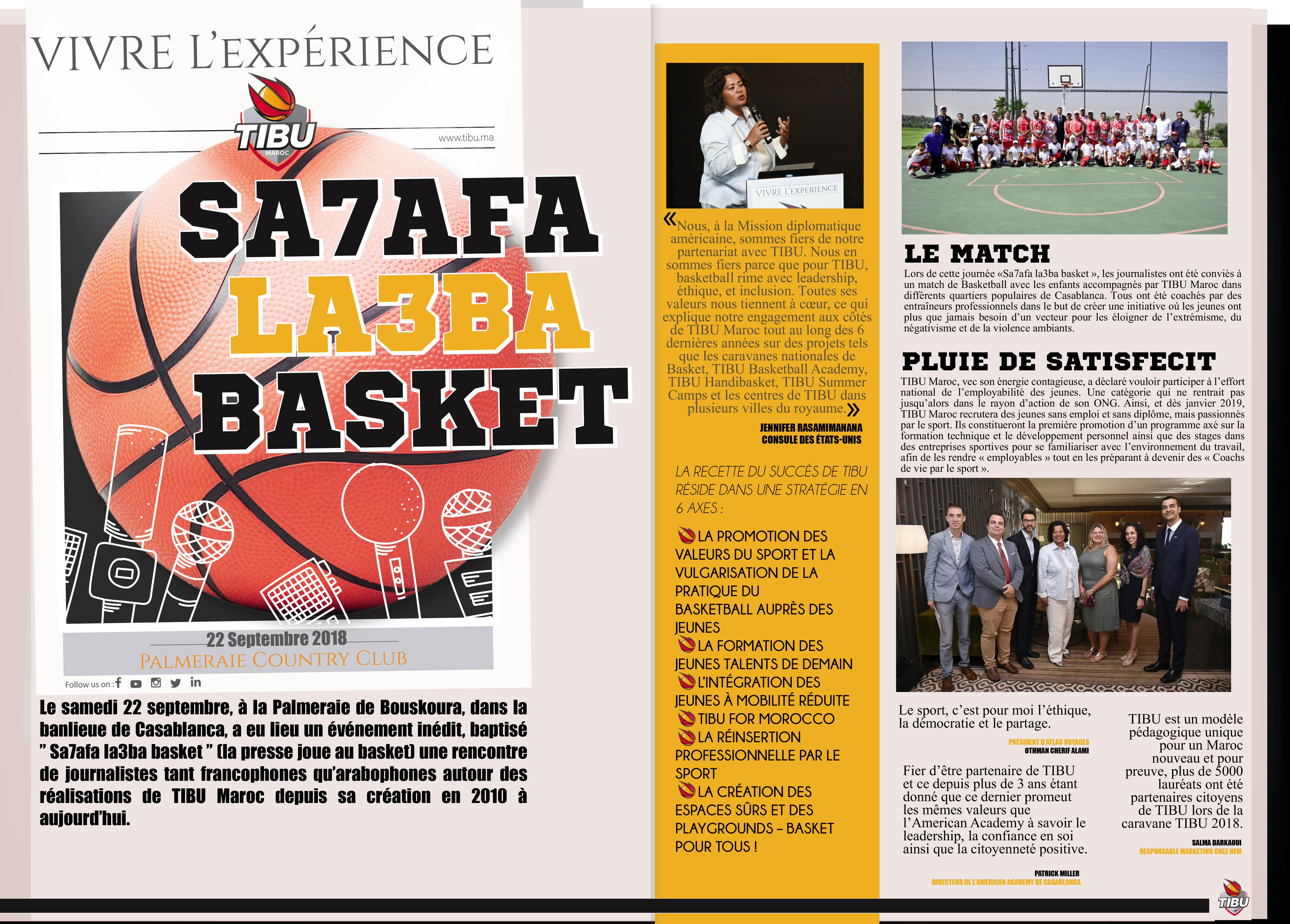 American Academy Casablanca: A proud partner with TIBU Maroc for three years now.   Continuing a successful four year relationship with the US Embassy as well the US Consulate in Morocco, the TIBU association was back again with the organization of a Basket Ball tournament gathering  journalists.